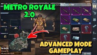METRO ROYALE 2.0 FIRST MATCH in ADVANCED MODE / PUBG METRO ROYALE CHAPTER 4